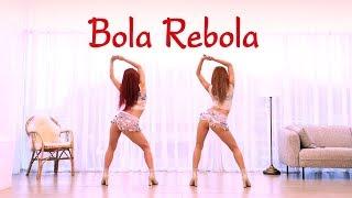 Bola Rebola - Tropkillaz, J Balvin, Anitta Ft. MC Zaac Waveya Cover Dance