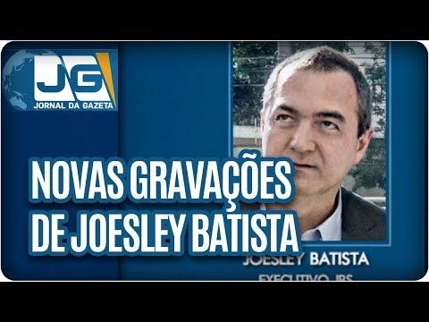 Nova gravação de Joesley Batista