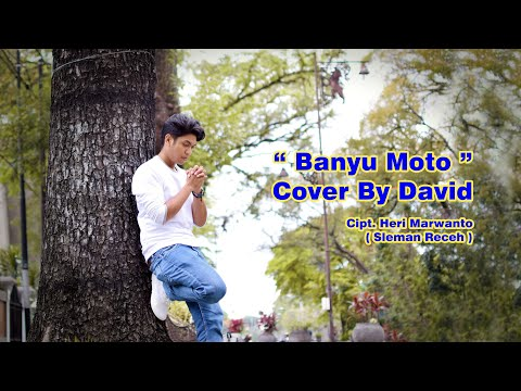 banyu-moto-cover-by-david-(cipt.-heri-marwanto)sleman-receh-#banyumoto-#coverbanyumoto-#slemanreceh