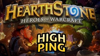 Hearthstone: High Ping - Lord of the Gimmicks