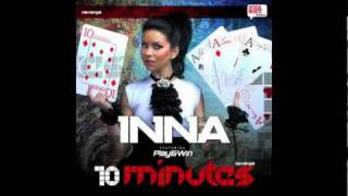 INNA-10 minutes [OFFICIAL NEW SONG 2010] with lyrics!!