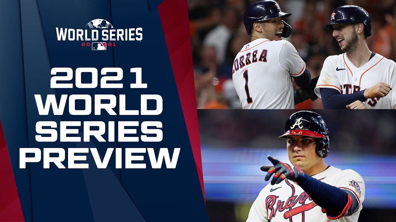 Download World Series Preview: Astros, Braves match up in 2021 Fall Classic!