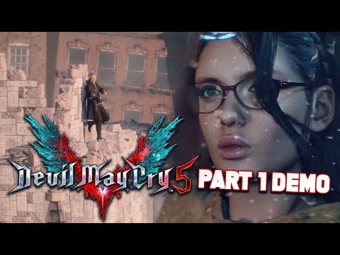 Devil May Cry 5 Gameplay Demo Walkthrough PART 1 in DMC 5 Demo Gameplay!