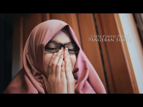[Cinta Positif Part 5] Pangeran Surga - Febrianti Almeera