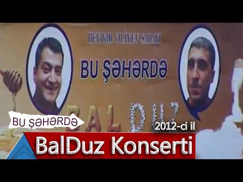 BalDuz - Bu Şəhərdə (2012, Tam versiya)