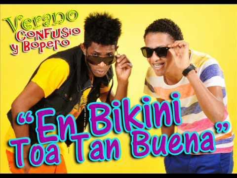 Confucio & Bopero - En Bikini Toa Tan Buena ( Original )