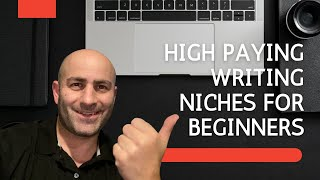 8 Freelance Writing Niches For Beginners, High Paying Writing Niches, Get Paid To Write, Rob Carter