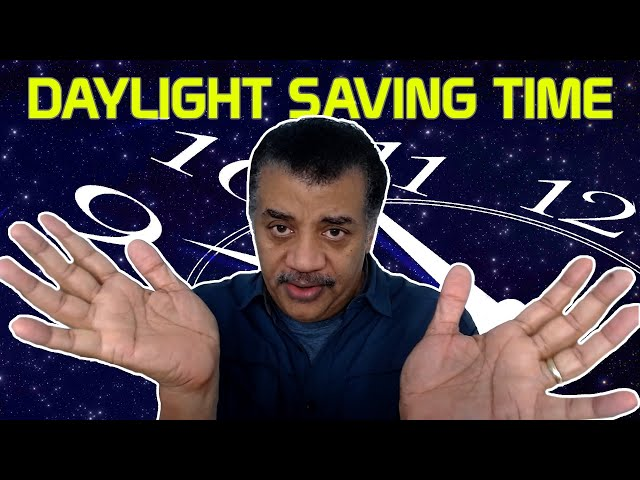 Neil deGrasse Tyson Explains Daylight Saving Time