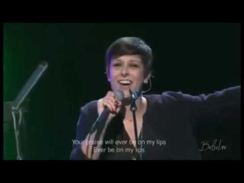 Your Praise will ever be on my lips Kalley Heiligenthal(Bethel Church)