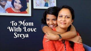 To Mom With Love Sreya | Mother's day Surprise with Sreya | Singer Sreya Jayadeep