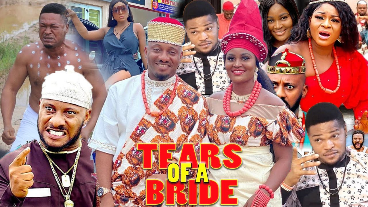 Download Tears Of A Bride Part 1&2  New Movie Hit -Yul Edochie Destiny Etiko Latest Nigerian Nollywood Movie