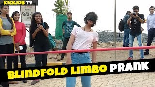Ultimate Blindfold Limbo Prank || Prank in India