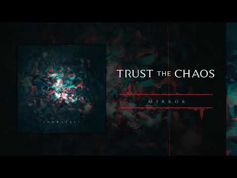 Trust The Chaos: Mirror (Official Audio) Mp3