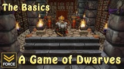 The Basics - A Game of Dwarves