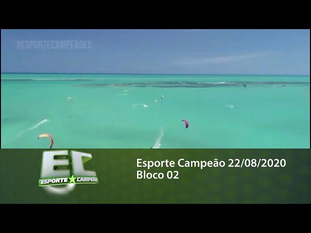 Esporte Campeão 22/08/2020 - Bloco 02