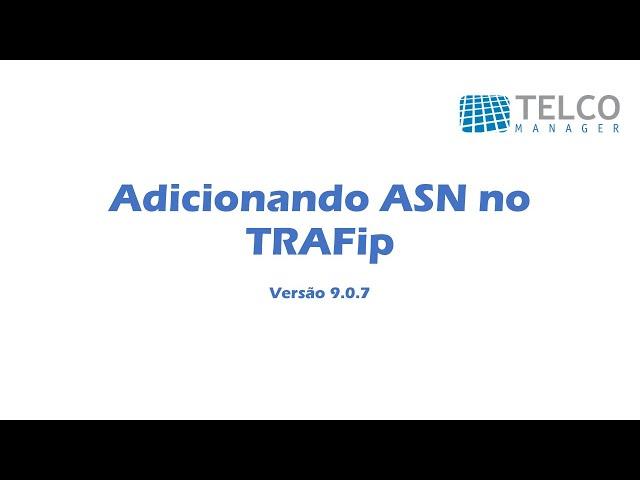 [TUTORIAL] Adicionando ASN no TRAFip