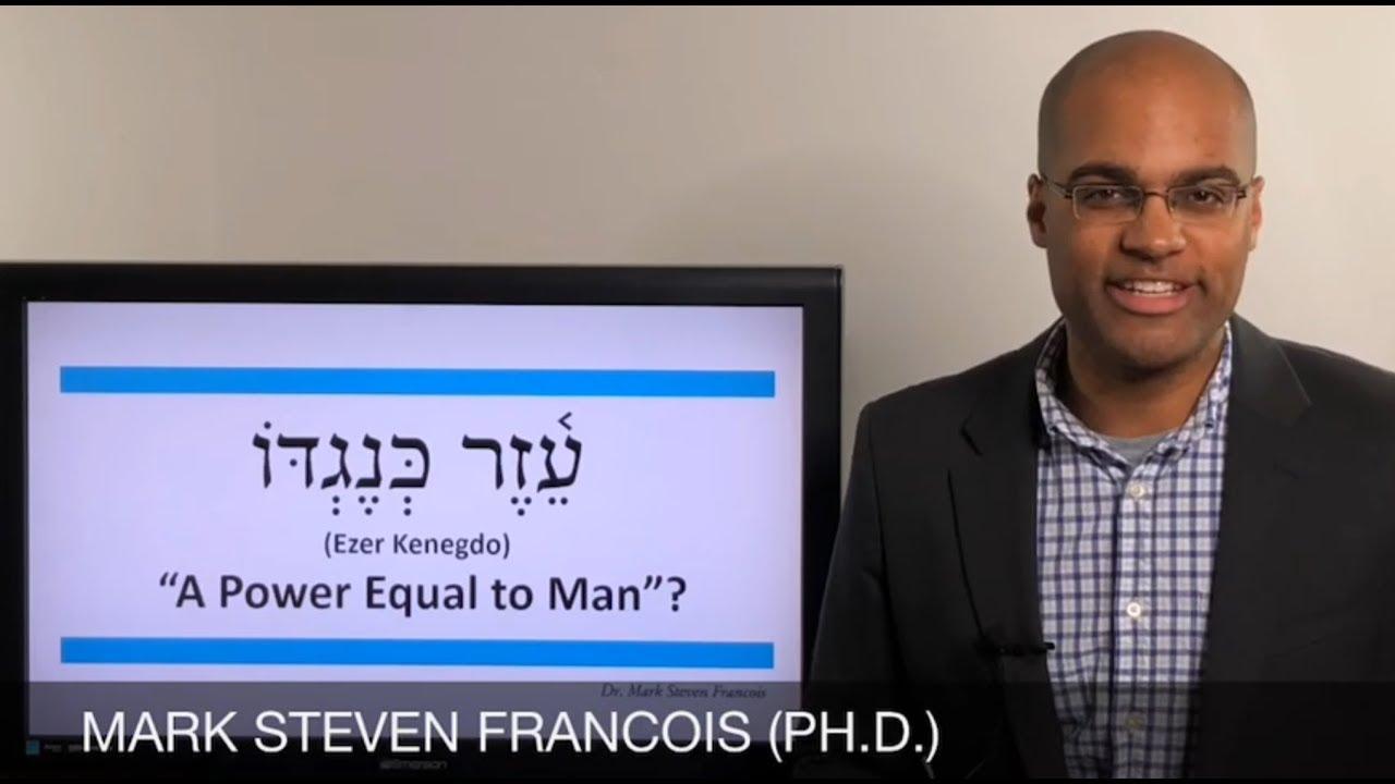 Ezer Kenegdo in Genesis 2:18 - A Power Equal to Him?