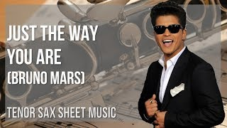 EASY Bass Clarinet Sheet Music: How to play Just The Way You Are by Bruno Mars