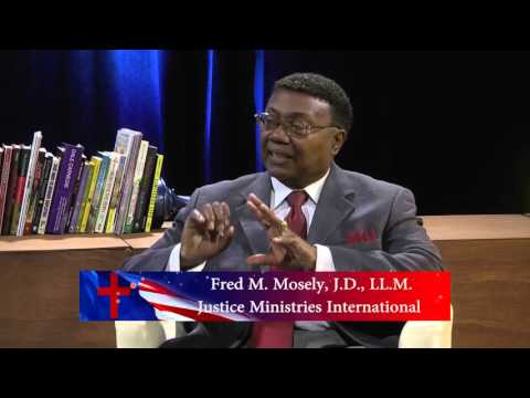 Fred M. Mosely J.D., LL.M. on Contending For The Faith TV