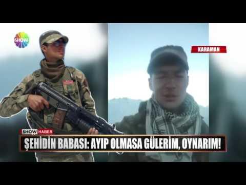 """Şehidin Babası: """"Ayıp Olmazsa Gülerim, Oynarım!"""""""