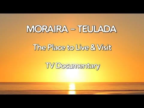 Costa Blanca Movie - Moraira Teulada TV Documentary 2016 The Place to Live & Visit. (21 min)