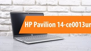 Розпакування ноутбука HP Pavilion 14-ce0013ur/ Unboxing HP Pavilion 14-ce0013ur
