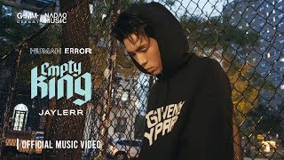 [HUMAN ERROR] EMPTY KING - JAYLERR [Official Music Video]