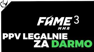 Jak Legalnie i Za darmo obejrzeć Galę Fame MMA 3