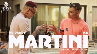 Mc Daddy x KG - MARTINI | Official Music Video