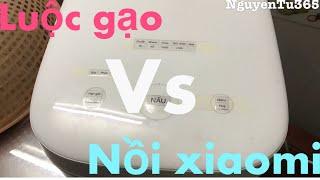 Phần 2: Cùng vào bếp vs Nồi cơm điện Xiaomi 2