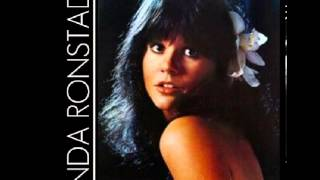 Linda Ronstadt - Someone To Lay Down Beside Me