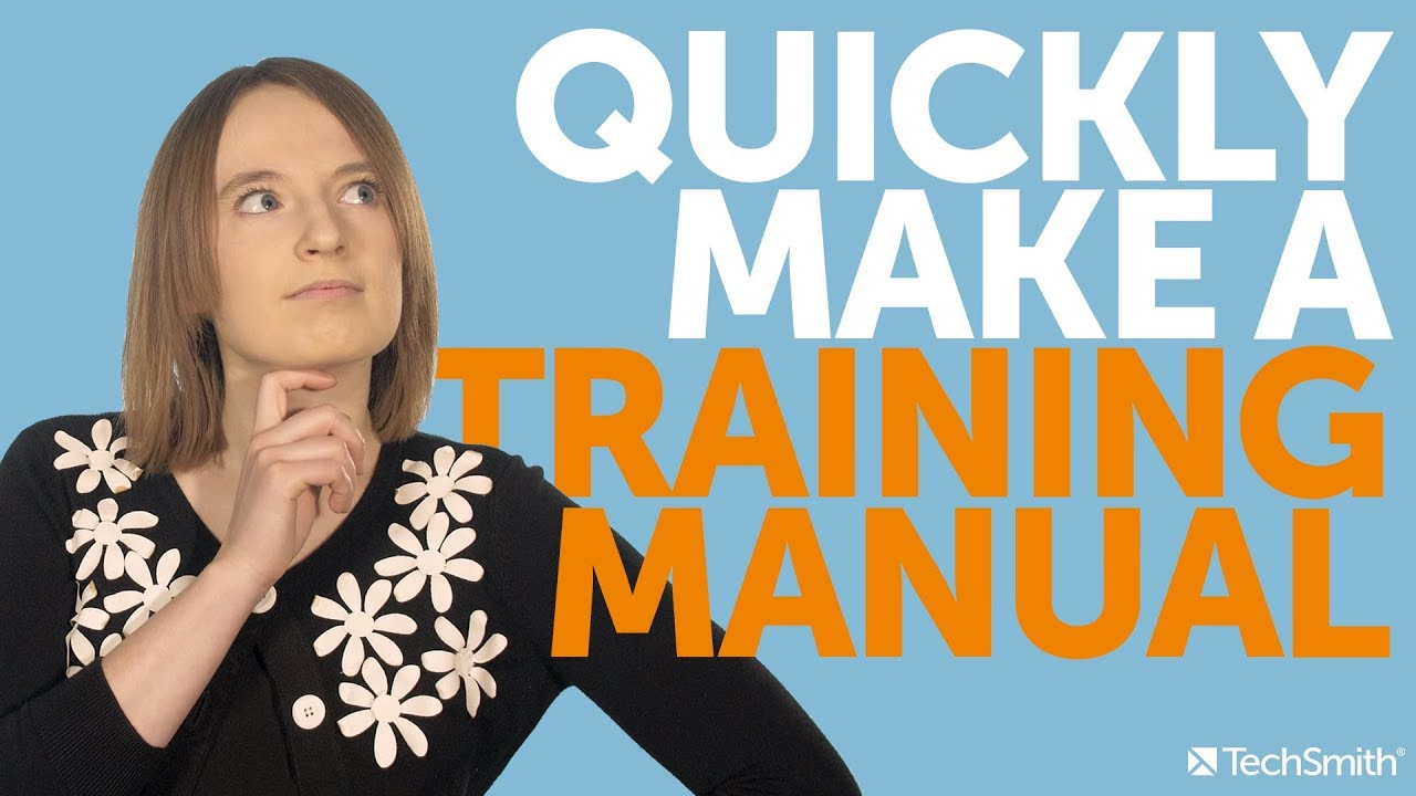How To Create A Training Manual (Free Template) - TechSmith