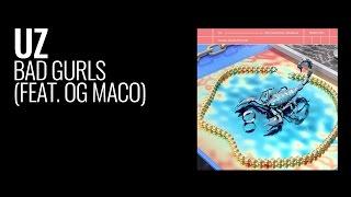 Play Bad Gurlz (feat. OG Maco)
