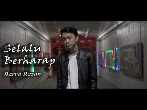 Barra Razan - Selalu Berharap (Official Music Video)