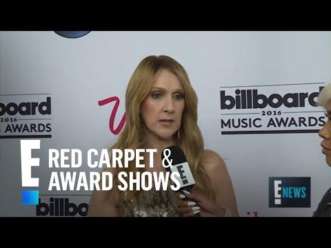 Celine Dion Emotional Over Billboard Awards Performancev | E! Live from the Red Carpet