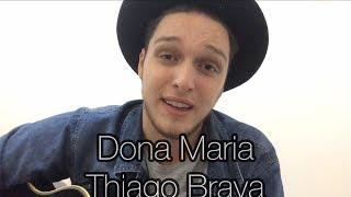 Baixar Dona Maria - Thiago Brava ft. Jorge (Emerson Gonçalves cover)