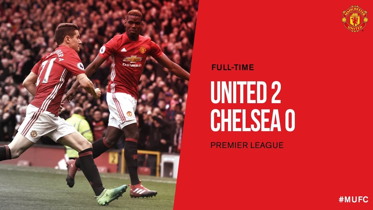 Image result for [Goals Highlight] Chelsea 0 – 2 Man United