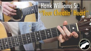 """Hank Williams """"Your Cheatin' Heart"""" - Easy Country Songs Lesson!"""