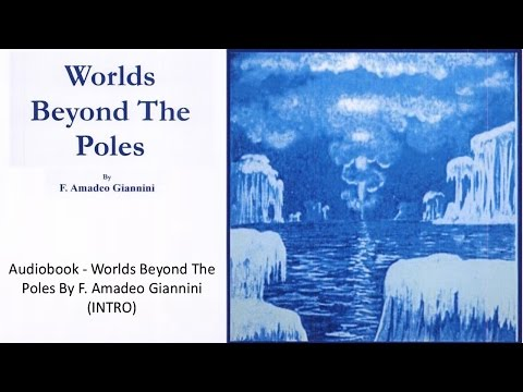 Worlds Beyond The Poles By F.  Amadeo Giannini INTRO Audiobook  🔊 #FLAT EARTH thumbnail