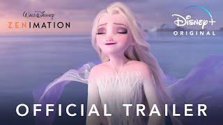 Zenimation   Official Trailer   Disney+
