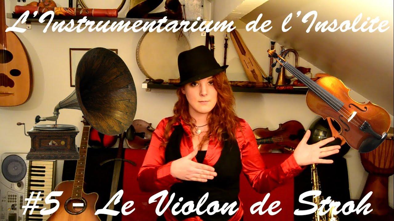 Le Violon de Stroh (Stroviols) - L'Instrumentarium de l'Insolite