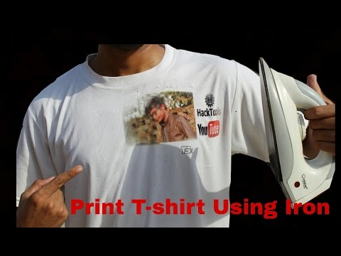Best Dslr For Video 2017 >> How to Print Photo on T-Shirt using IRON at Home - YouTube
