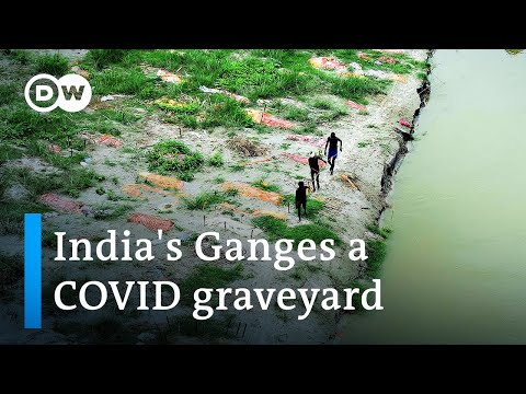 Flooding of India's Ganges reveals hundreds of COVID graves | DW News