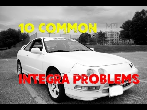 10 Common Integra Problems (For First Time Buyers)