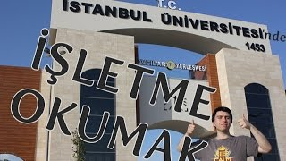 İşletme Okumak - İstanbul Üniversitesi İşletme Fakültesi 💰💸