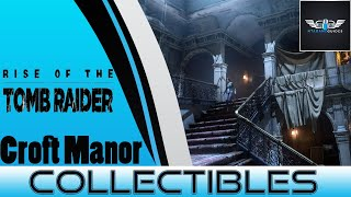 Rise Of The Tomb Raider - Blood Ties Croft Manor - Collectibles