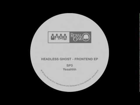 Headless Ghost - SP3 (Royal 016)