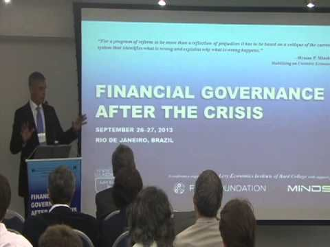 Reforming Global Financial Governance. Brazil Minsky Conference Opening Remarks