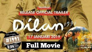 FULL MOVIE, Film Dilan 1991 official 2019 (trailer) 28 feb_2019 di Bioskop.
