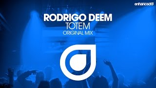 Rodrigo Deem - Totem (Original Mix) [OUT NOW]